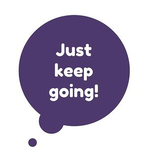 Just_keep_going_1